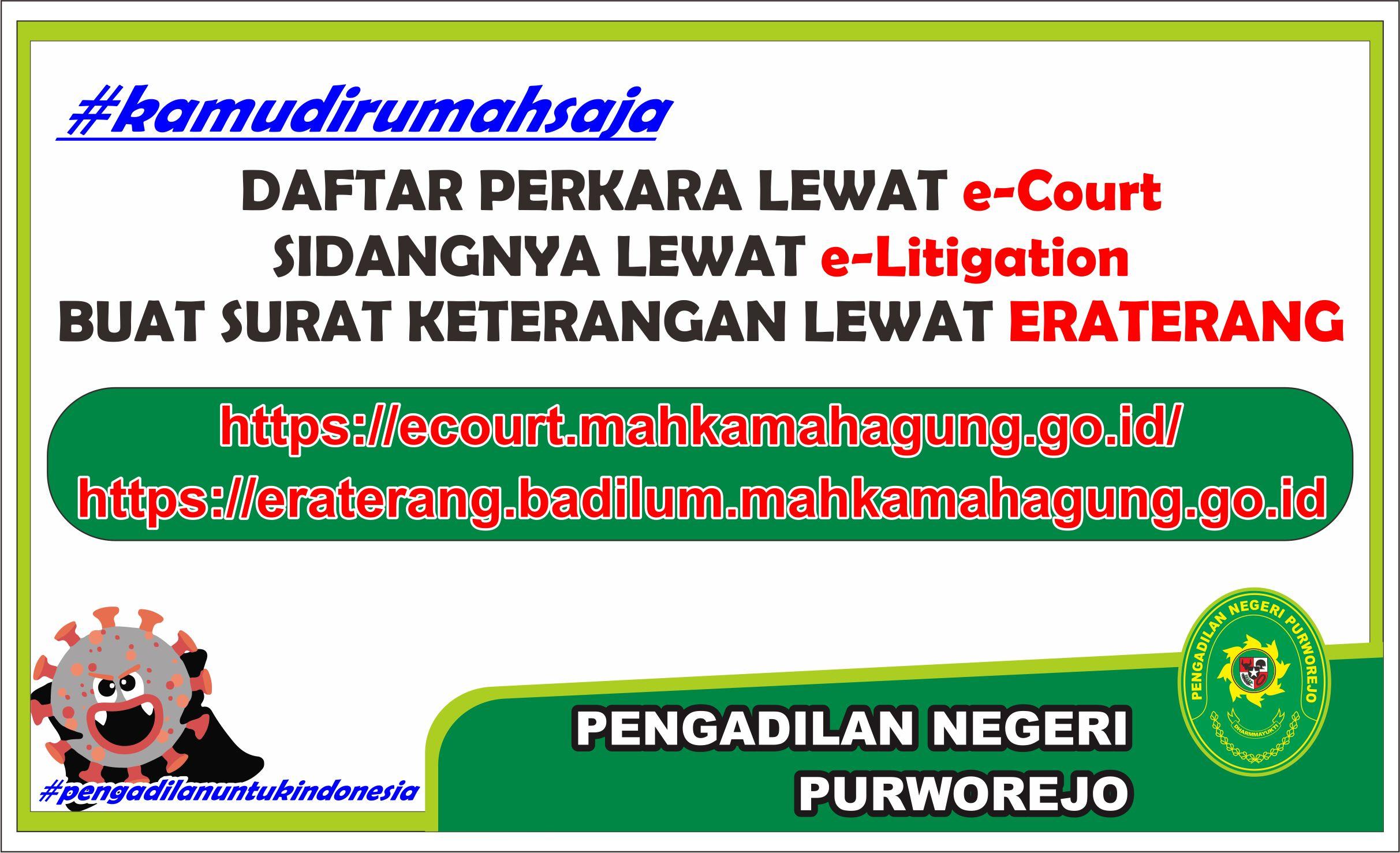 Pelayanan Pendaftaran Perkara Selama Masa Pencegahan Penyebaran Covid-19 pada Pengadilan Negeri Purworejo Kelas I B